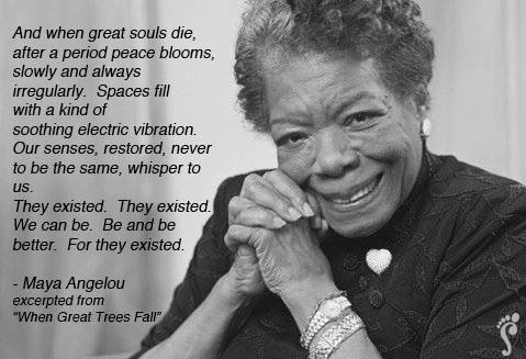Maya-Angelou making the world a better place, love liberates
