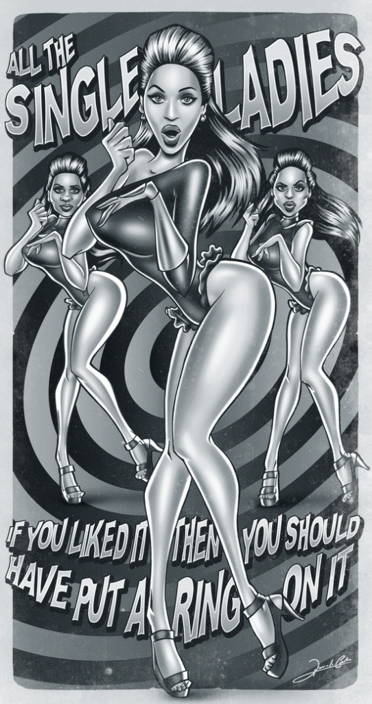 all the single ladies beyonce mrs carter if you like it then you shoulda put a ring on it song singer queen b art illustrations