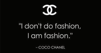 coco-chanel-fashion-quotes-i-dont-do-fashion-i-am-fashion