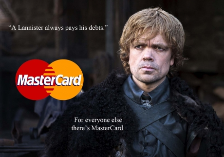 lannister always pays his debt for everyone else theres mastercard funny meme game of thrones