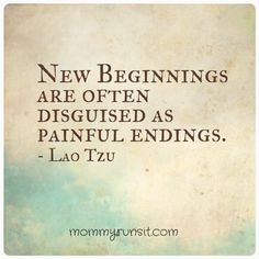 new beginnings are often brought about by painful endings uplifting quotes from addicted to everything .com we aim to inspire