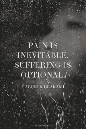 suffering is optional uplifting quotes from addicted to everything .com we aim to inspire