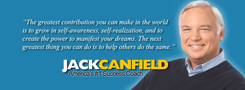 jack canfield success quote on life love self development self assurance manifest your dreams create the power success principles chicken soup for the soul author addictedtoeverything