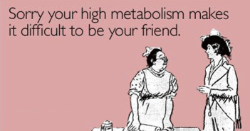 How-to-increase-your-Metabolism-funny-pic-someecards-foods-that-increase-metabolism-ways-to-to-increase-your-metabolism-addictedteverything.com-number-one-motivational-website-ireland