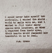 i could never take myself too seriously rm drake quote