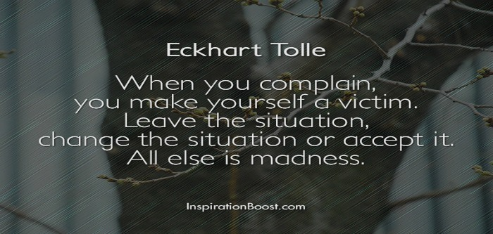 Eckhart-Tolle-Complain-Quotes aaddicted to everything