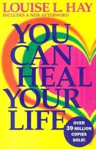 you-can-heal-your-life-book-louise-hay-best-work-health-healing-powers-addicted-to-everything-website-amazon-books-best-sellers